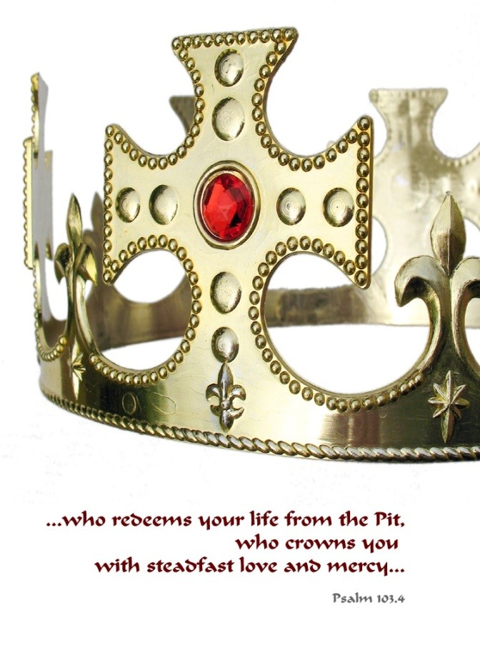 Crowned with Love and Mercy