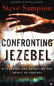 The Jezebel Spirit – Discerning the Spirit of Control