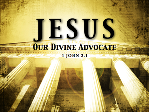 Jesus is my advocate