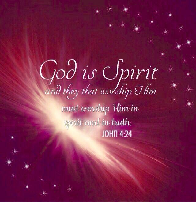 God is a Spirit