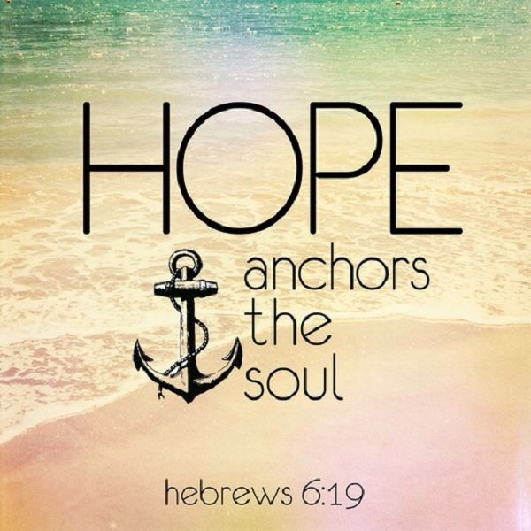 Hope is Our Anchor
